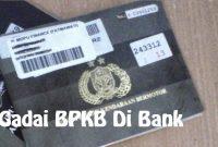 Pinjaman uang di Bank BRI dengan Jaminan BPKB motor atau mobil