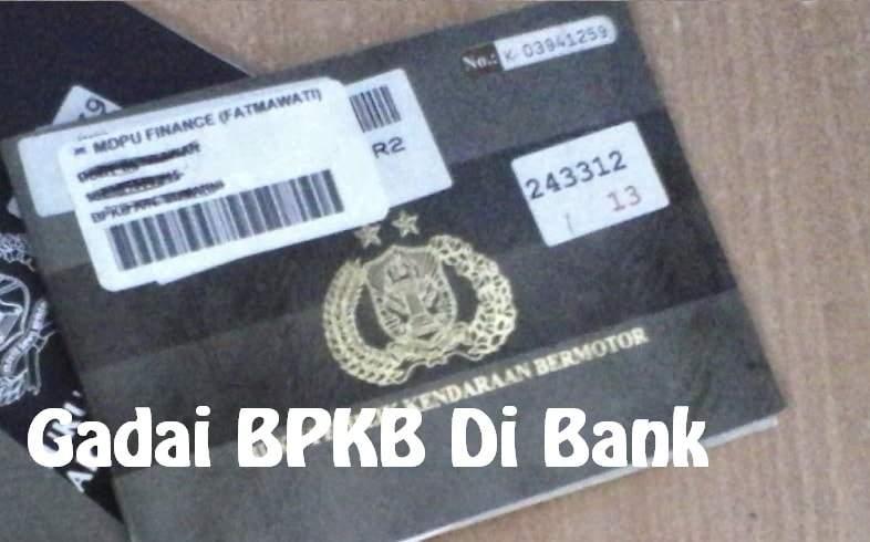 Pinjaman Uang Di Bank Bri Dengan Jaminan Bpkb 2020 Panduan Bank