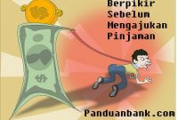 Pertimbangan Sebelum Mengajukan Pinjaman Bank