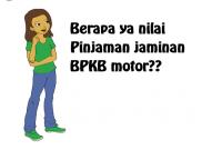 Menaksir Harga Gadai BPKB Motor
