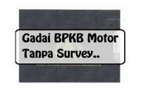 gadai bpkp motor tanpa survey
