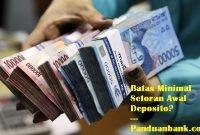 setoran minimal deposito bank