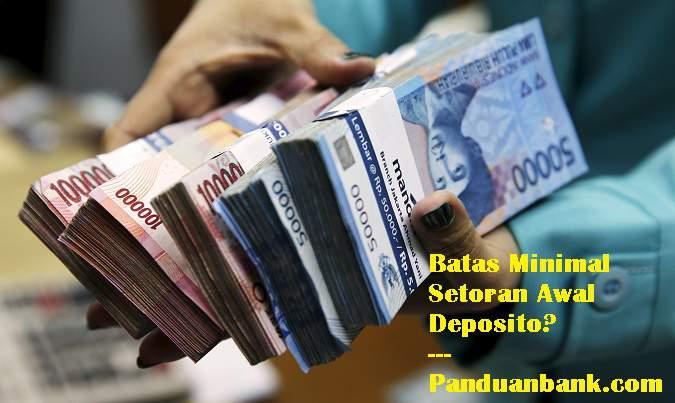 Setoran Minimal Deposito Bank BRI, Mandiri, BNI, dan BCA
