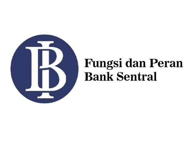 Peran dan fungsi bank sentral