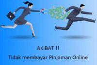 akibat tidak membayar pinjaman online