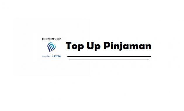 top up pinjaman fif